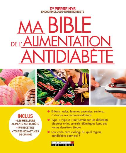 MA BIBLE DE L'ALIMENTATION ANTIDIABETE NYS (DR) PIERRE Leduc.s éditions