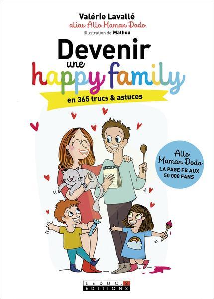 DEVENIR UNE HAPPY FAMILY Lavallé Valérie Leduc.s éditions