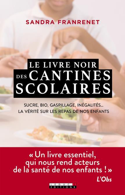 LE LIVRE NOIR DES CANTINES SCOLAIRES  QUOTIDIEN MALIN