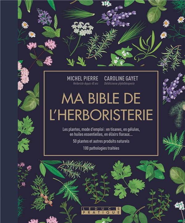 MA BIBLE DE L-HERBORISTERIE GAYET CAROLINE QUOTIDIEN MALIN