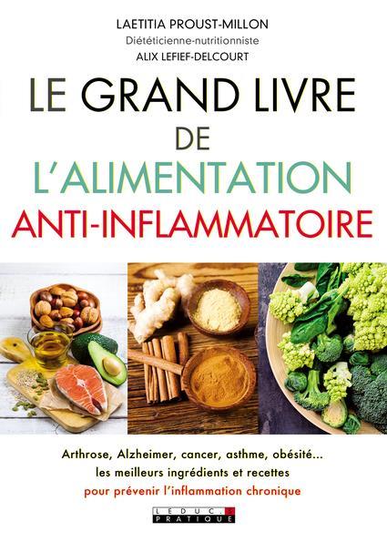 GRAND LIVRE DE L'ALIMENTATION ANTI-INFLAMMATOIRE (LE)  QUOTIDIEN MALIN