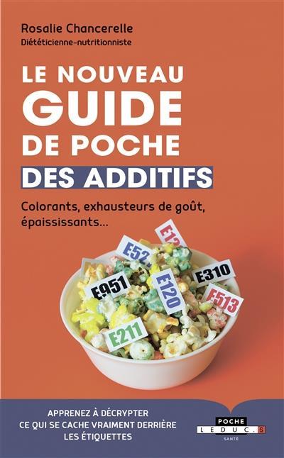 LE NOUVEAU GUIDE DE POCHE DES ADDITIFS