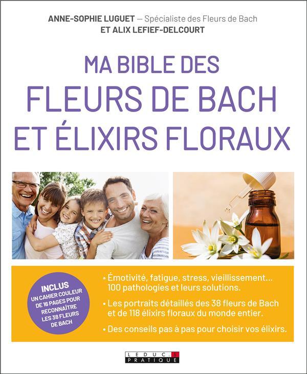 MA BIBLE DES FLEURS DE BACH ET LEFIEF-DELCOURT ALIX QUOTIDIEN MALIN