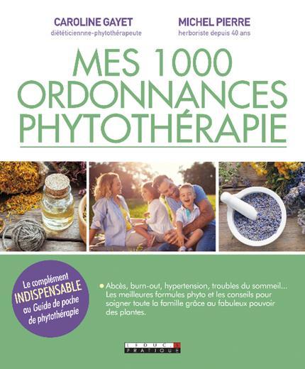 1000 ORDONNANCES DE PHYTOTHERAPIE (MES)  QUOTIDIEN MALIN