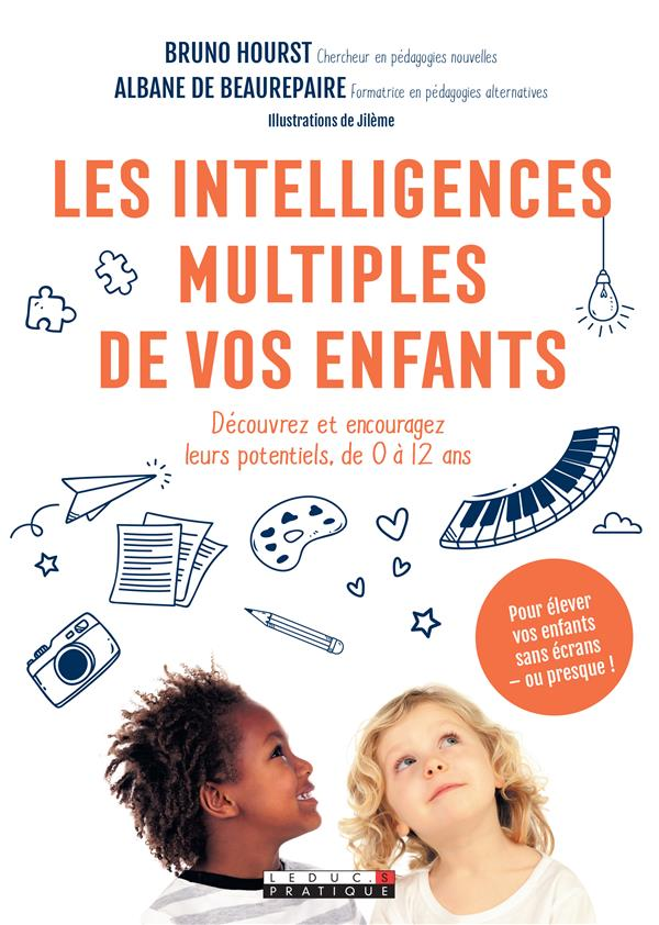 LES INTELLIGENCES MULTIPLES DE VOS ENFANTS
