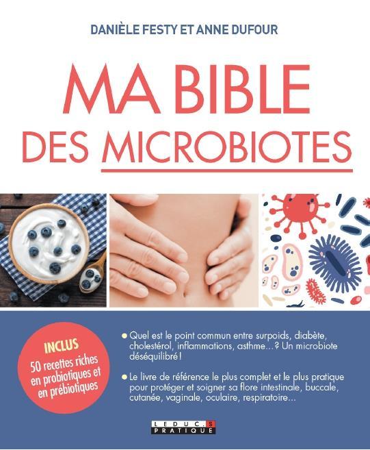 MA BIBLE DES MICROBIOTES FESTY DANIELE QUOTIDIEN MALIN