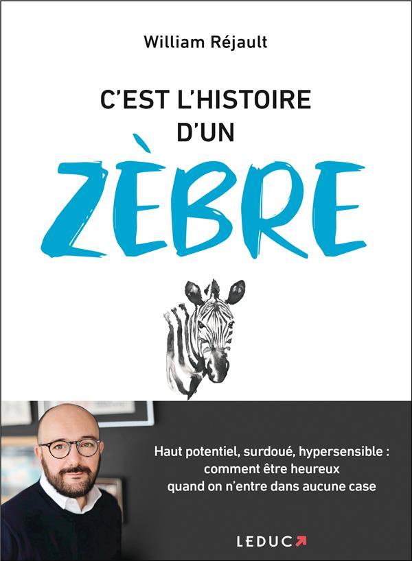 C'EST L'HISTOIRE D'UN ZEBRE