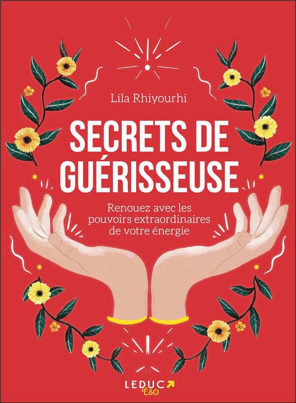 SECRETS DE GUERISSEUSE RHIYOURHI LILA QUOTIDIEN MALIN