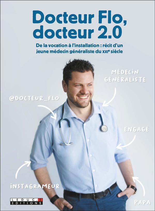 DOCTEUR FLO, DOCTEUR 2.0 FLO DR QUOTIDIEN MALIN