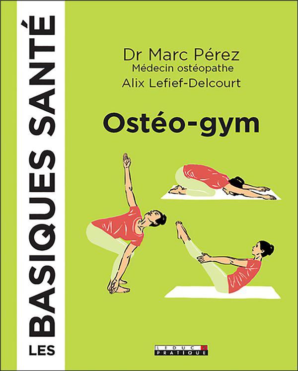 LES BASIQUES SANTE OSTEO-GYM PEREZ (DR) QUOTIDIEN MALIN