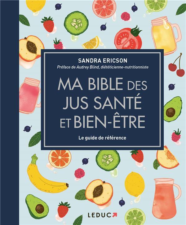 MA BIBLE DES JUS SANTE ET BIEN-ETRE ERICSON/BLIND QUOTIDIEN MALIN