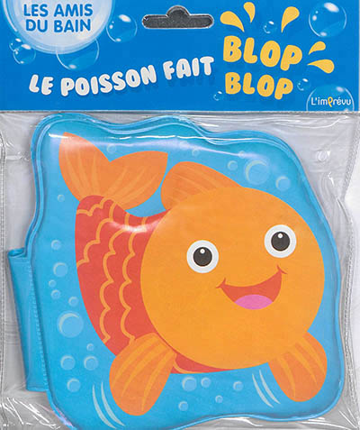 LE POISSON FAIT BLOP-BLOP