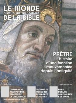 LE MONDE DE LA BIBLE N.232  -  MARS-MAI 2020  -  PRETRE, HISTOIRE D'UNE FONCTION MOUVEMENTEE DEPUIS L'ANTIQUITE