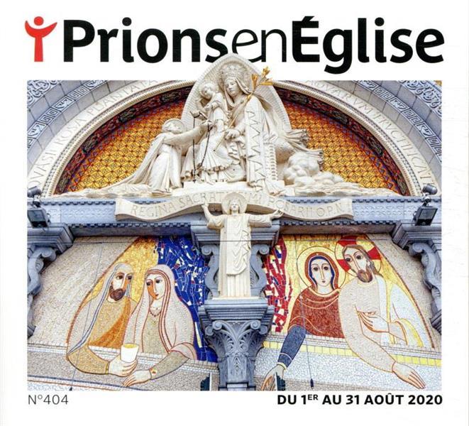 PRIONS EN EGLISE N.404  -  AOUT 2020