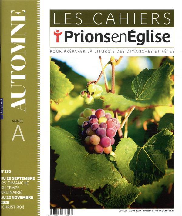 LES CAHIERS PRIONS EN EGLISE N.270  -  JUILLET 2020