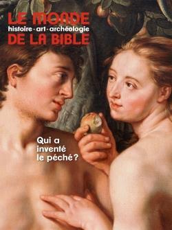 LE MONDE DE LA BIBLE N.234  -  SEPTEMBRE 2020  -  QUI A INVENTE LE PECHE ?