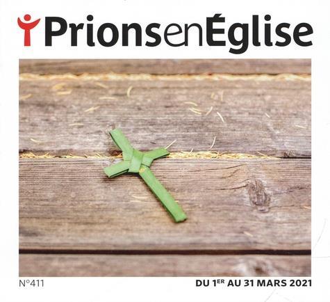 PRIONS EN EGLISE N.411  -  MARS 2021