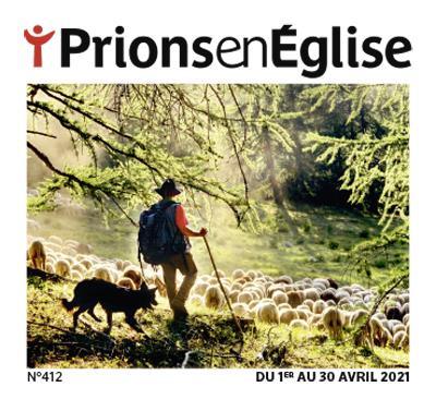 PRIONS EN EGLISE N.412  -  AVRIL 2021