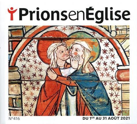 PRIONS EN EGLISE N.416  -  AOUT 2021