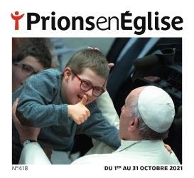 PRIONS EN EGLISE N.418  -  OCTOBRE 2021
