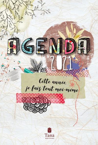 AGENDA  -  CETTE ANNEE, JE FAIS TOUT MOI-MEME (EDITION 2021) VIDALING RAPHAELE NC