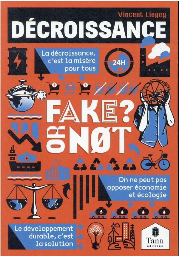 FAKE OR NOT : DECROISSANCE COLLECTIF TANA