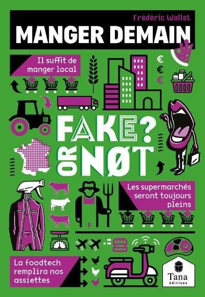 FAKE OR NOT : MANGER DEMAIN WALLET FREDERIC TANA