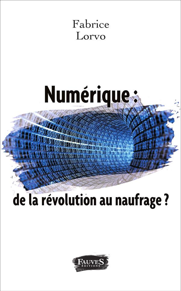 NUMERIQUE DE LA REVOLUTION AU