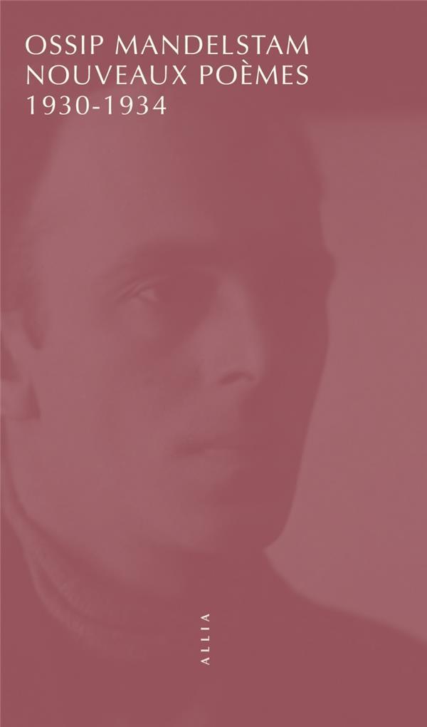 NOUVEAUX POEMES 1930-1934 MANDELSTAM OSSIP ALLIA