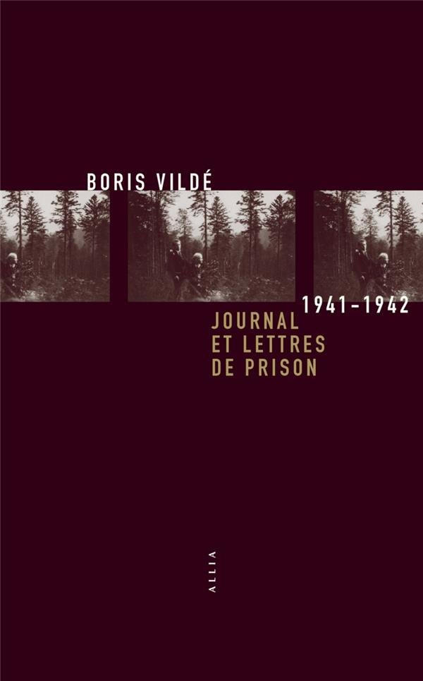 JOURNAL ET LETTRES DE PRISON 1941-1942