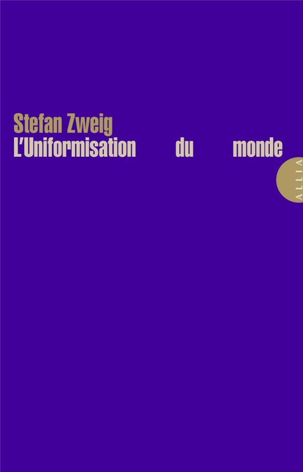L'UNIFORMISATION DU MONDE