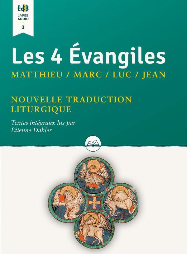 LES 4 EVANGILES MATTHIEU  MARC  LUC  JEAN. NOUVELLE TRADUCTION LITURGIQUE (TEXTES INTEGRAUX LUS P