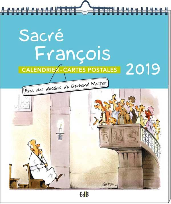 CALENDRIER 2019 SACRE FRANCOIS. CALENDRIER-CARTES POSTALES