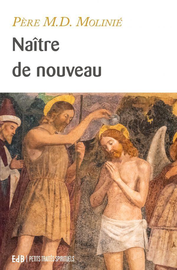 NAITRE DE NOUVEAU (NOUVELLE EDITION)