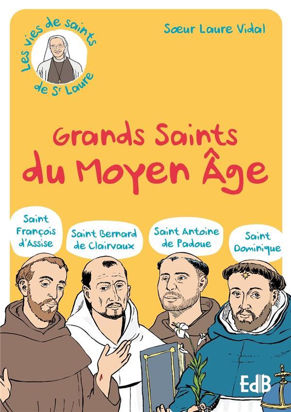 GRANDS SAINTS DU MOYEN-AGE - ST FRANCOIS DA ASSISE - ST BERNARD DE CLAIRVAUX - ST ANTOINE DE PADOUE