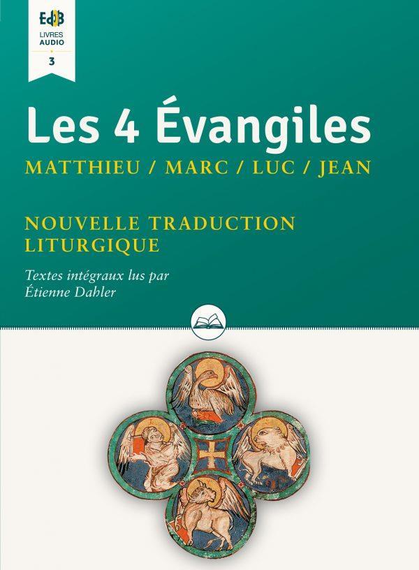 LES 4 EVANGILES : MATTHIEU, MARC, LUC, JEAN (TEXTES INTEGRAUX LUS PAR ETIENNE DAHLER)