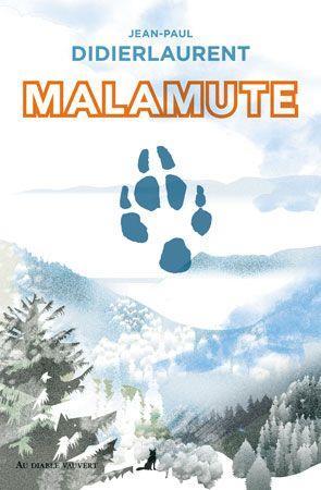 MALAMUTE DIDIERLAURENT J-P. DIABLE VAUVERT