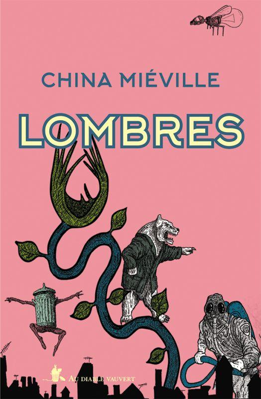 LOMBRES MIEVILLE, CHINA DIABLE VAUVERT