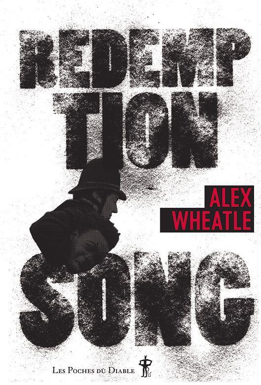 REDEMPTION SONG WHEATLE, ALEX DIABLE VAUVERT