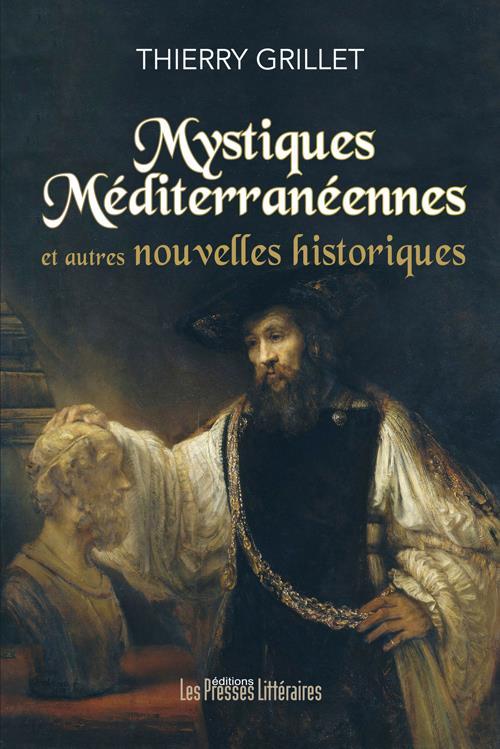 MYSTIQUES MEDITERRANEENNES ET AUTRES NOUVEL LES HISTORIQUES