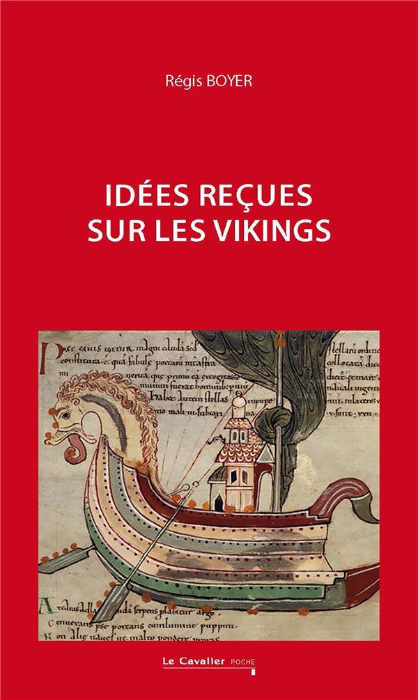 IDEES RECUES SUR LES VIKINGS BOYER REGIS CAVALIER BLEU