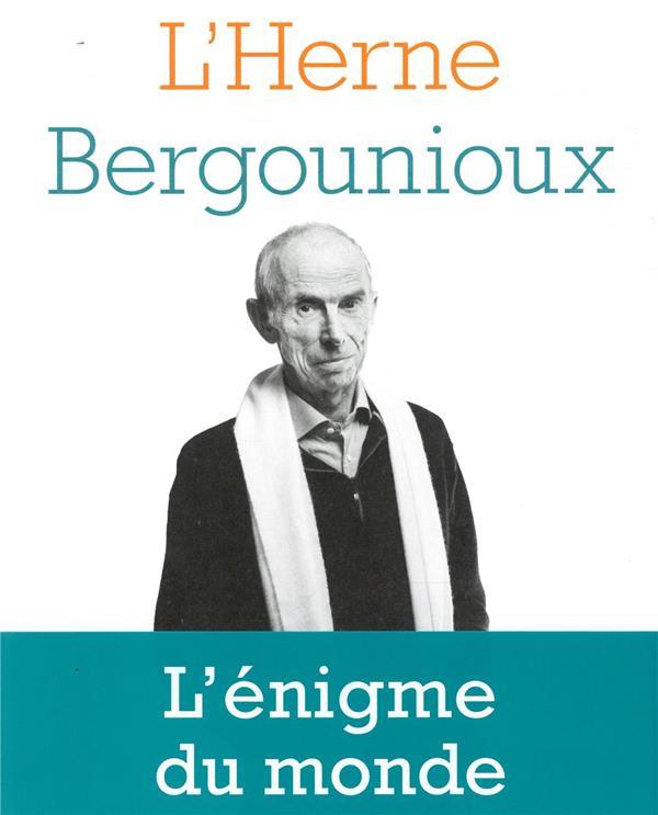 LES CAHIERS DE L'HERNE  -  CAHIER BERGOUNIOUX