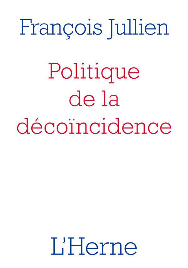 POLITIQUE DE LA DECOINCIDENCE