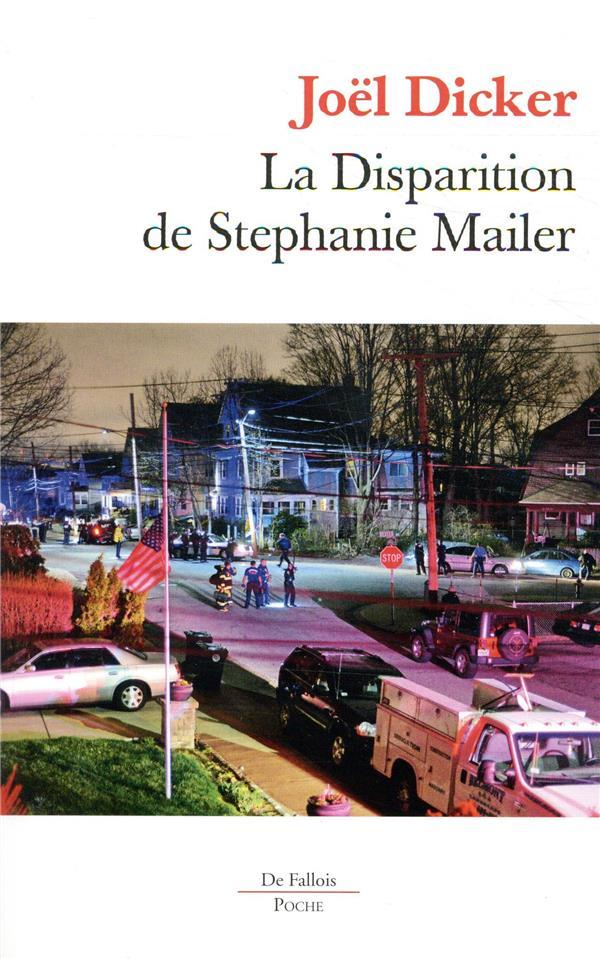 LA DISPARITION DE STEPHANIE MAILER POCHE DICKER JOEL B.DE FALLOIS