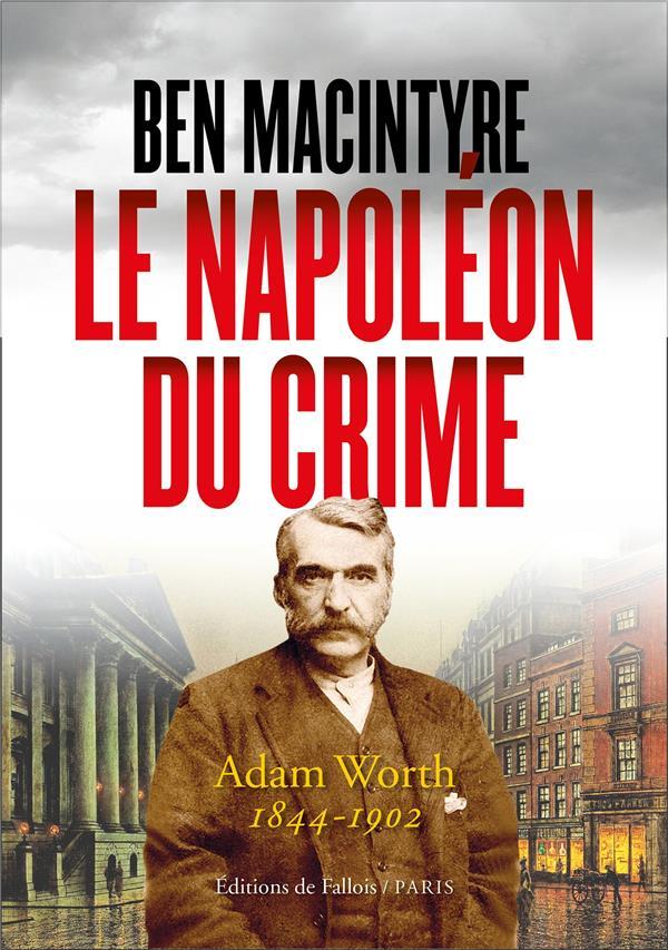 LE NAPOLEON DU CRIME