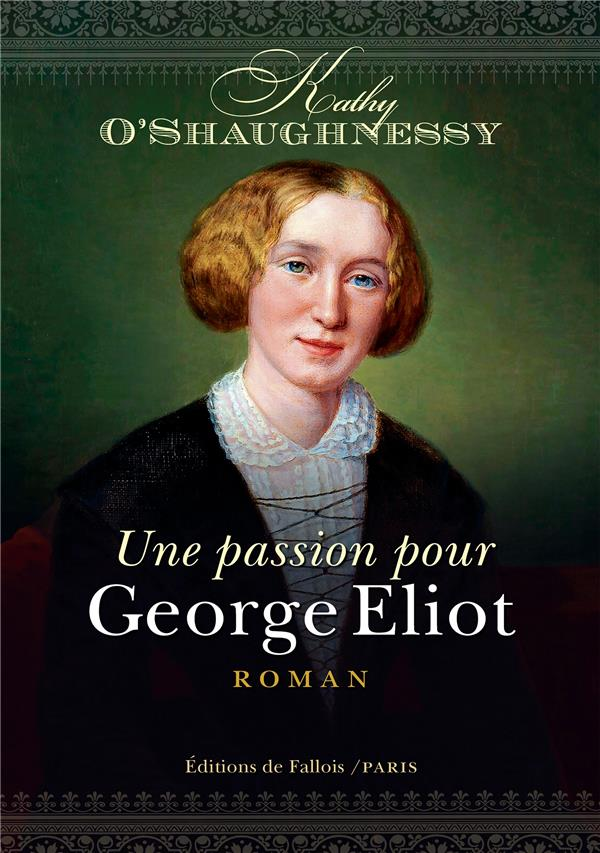 UNE PASSION POUR GEORGE ELIOT