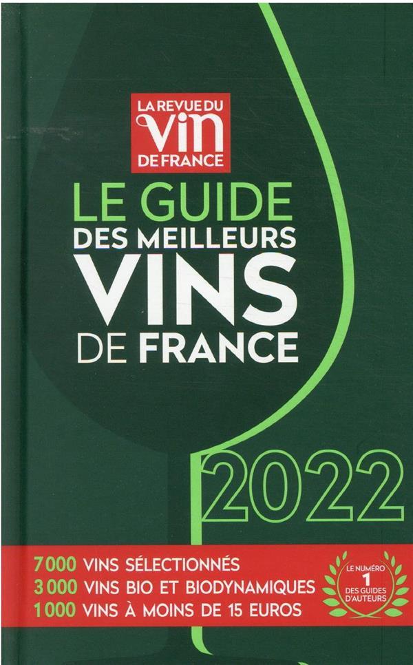 LE GUIDE DES MEILLEURS VINS DE FRANCE (EDITION 2022)