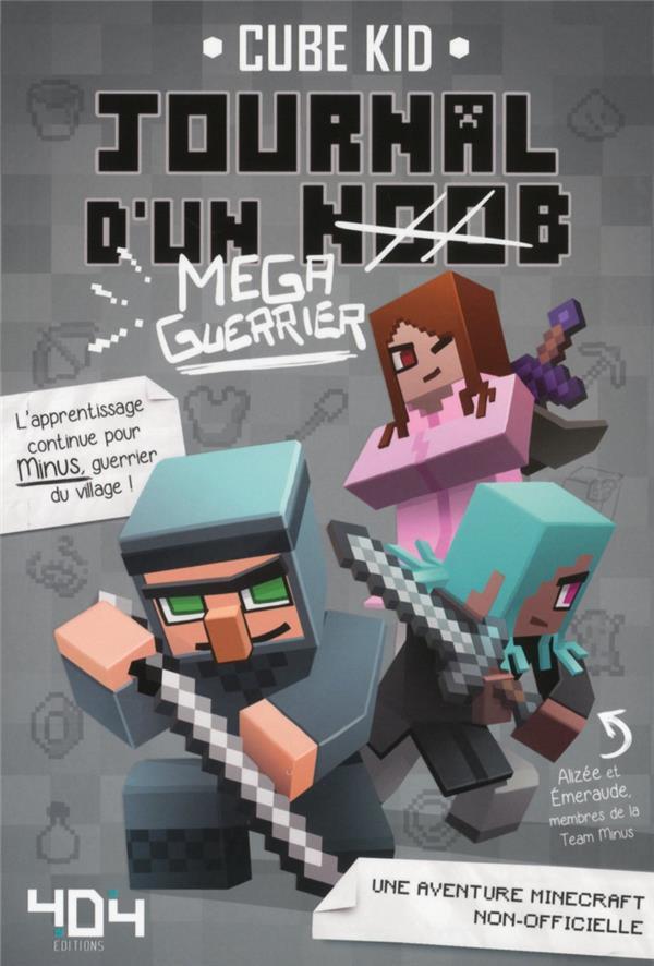 JOURNAL D'UN NOOB T.3  -  MEGA-GUERRIER Cube Kid Editions 404