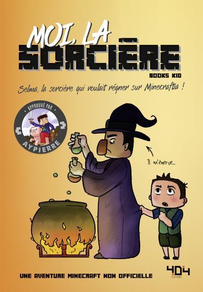 MOI, LA SORCIERE BOOKS KID 404