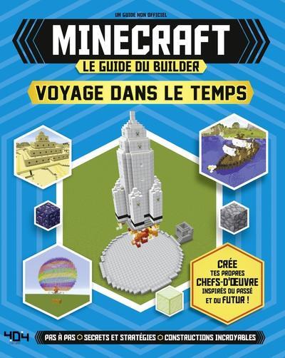 MINECRAFT - LE GUIDE DU BUILDER - VOYAGE DANS LE TEMPS  404